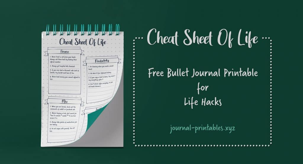 Cheat Sheet Of Life: free bullet journal spread for life hacks